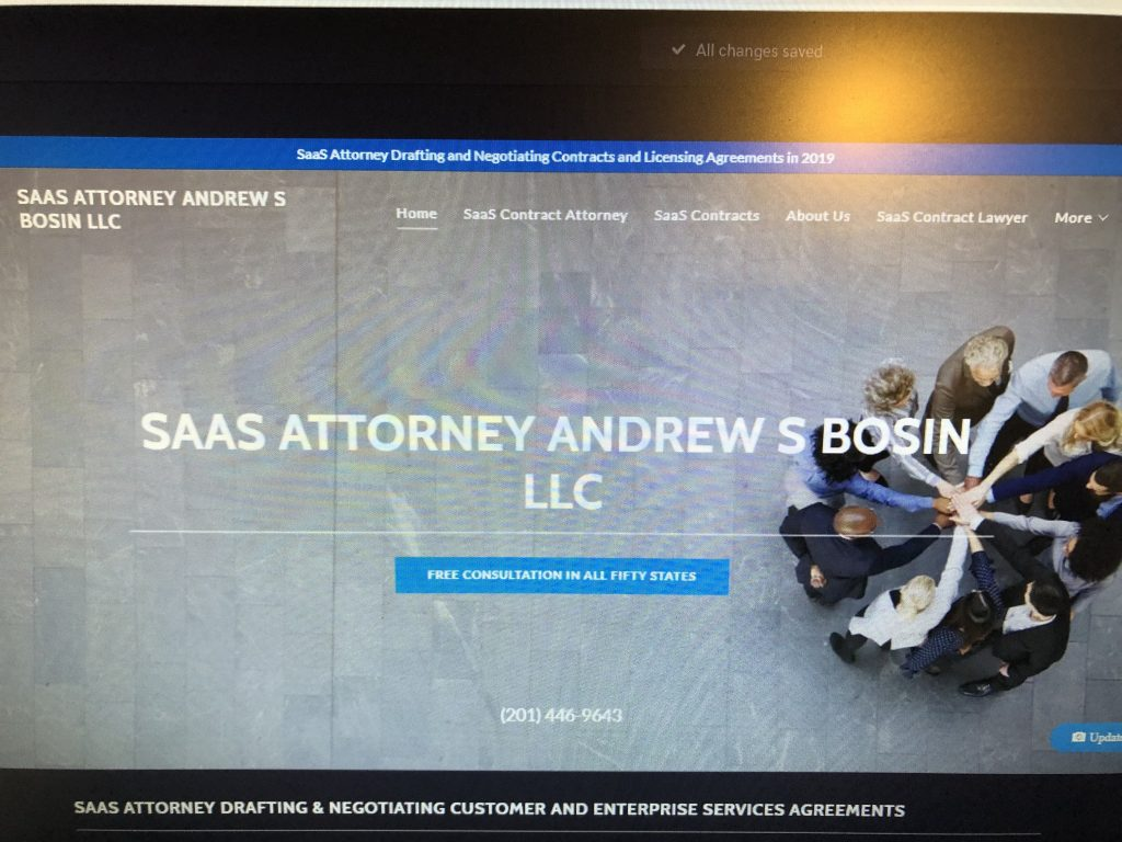 SaaS Contracts Attorney Drafting and Negotiating SaaS Contracts, SaaS Agreements, SaaS MSA Agreements, SaaS Reseller Agreements, SaaS Customer Subscription Agreements and Enterprise Agreements Andrew S Bosin LLC from offices based in New Jersey right outside NYC represents and helps SaaS and software companies, vendors,  startups, licensees, resellers, customers and enterprise businesses across USA | andrewbosin@gmail.com | 201-446-9643.